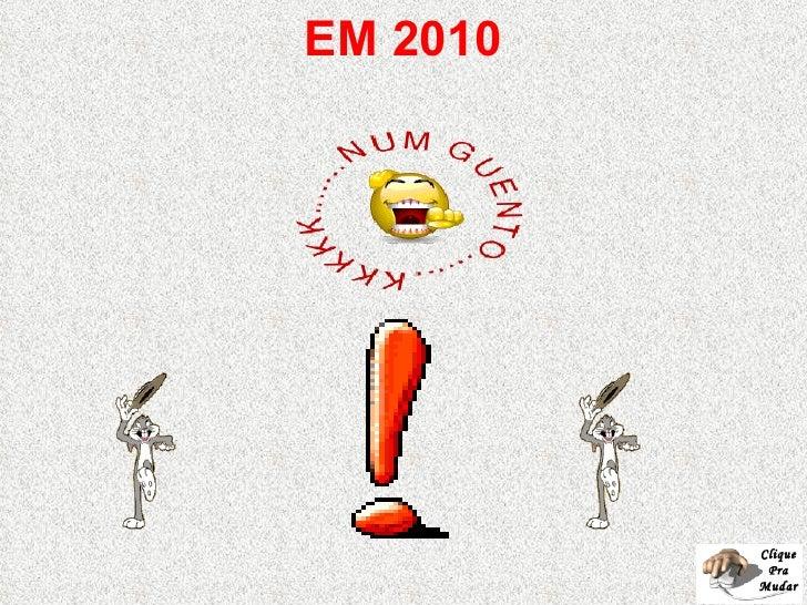 EM 2010 Clique Pra Mudar