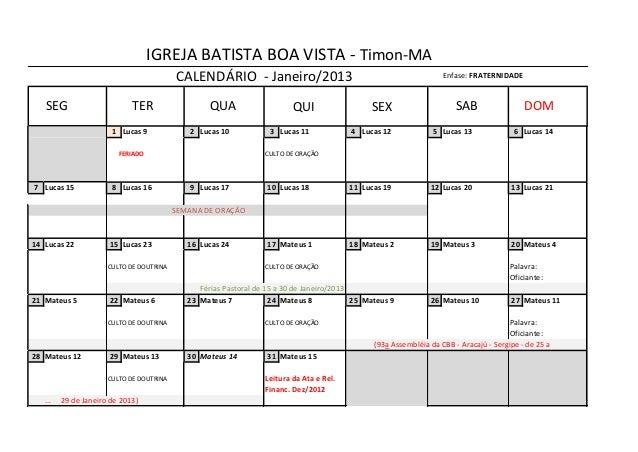IGREJA BATISTA BOA VISTA - Timon-MA                                          CALENDÁRIO - Janeiro/2013                    ...