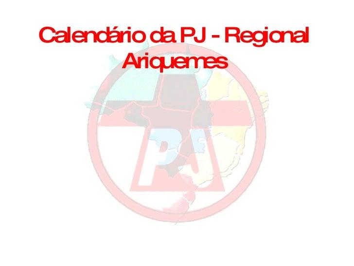 Calendário da PJ - Regional Ariquemes