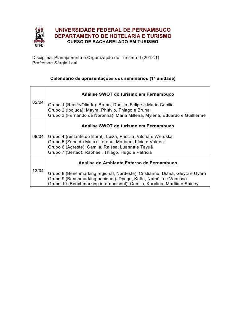 UNIVERSIDADE FEDERAL DE PERNAMBUCO           DEPARTAMENTO DE HOTELARIA E TURISMO                 CURSO DE BACHARELADO EM T...