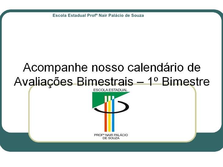 Escola Estadual Profª Nair Palácio de Souza