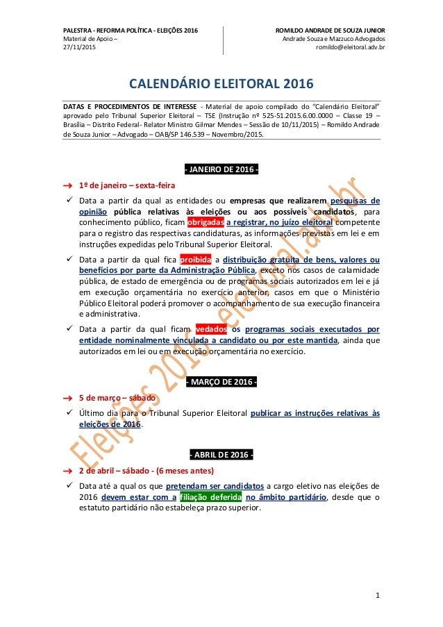 PALESTRA - REFORMA POLÍTICA - ELEIÇÕES 2016 Material de Apoio – 27/11/2015 ROMILDO ANDRADE DE SOUZA JUNIOR Andrade Souza e...