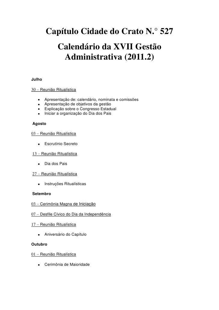 Capítulo Cidade do Crato N.° 527               Calendário da XVII Gestão                Administrativa (2011.2)Julho30 – R...