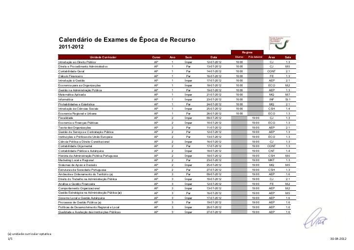 Calendário de Exames de Época de Recurso                                  2011-2012                                       ...