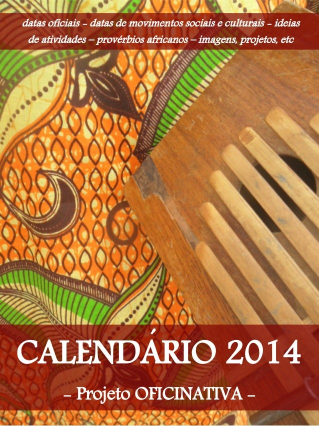 datas oficiais - datas de movimentos sociais e culturais - ideias  de atividades – provérbios africanos – imagens, projeto...