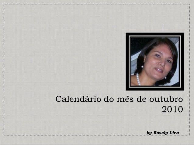 Calendário do mês de outubro 2010 by Rosely Lira