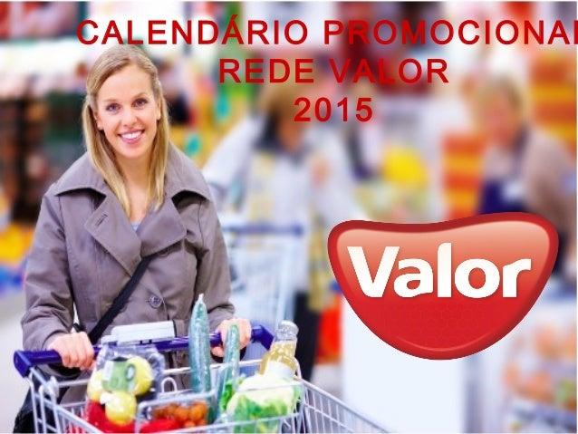 CALENDÁRIO PROMOCIONAL REDE VALOR 2015