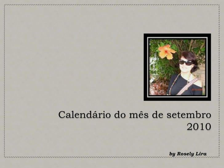Calendário do mês de setembro 2010<br />by Rosely Lira <br />