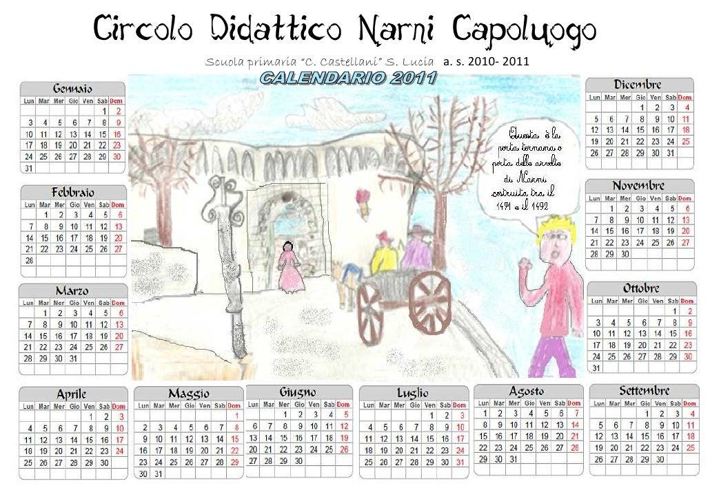 """Circolo Didattico Narni Capoluogo       Scuola primaria """"C. Castellani"""" S. Lucia a. s. 2010- 2011"""