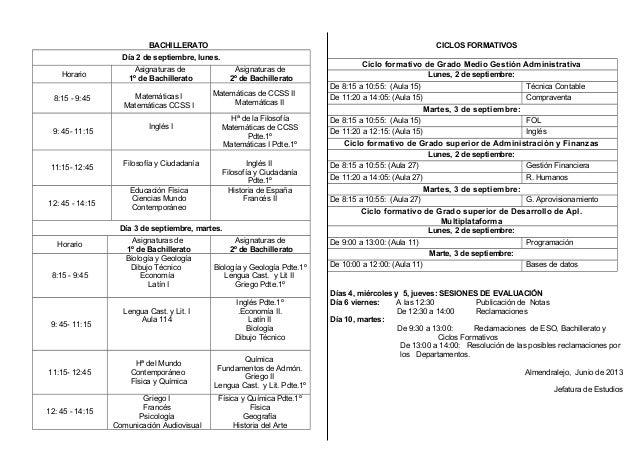 BACHILLERATO Día 2 de septiembre, lunes. Horario Asignaturas de 1º de Bachillerato Asignaturas de 2º de Bachillerato 8:15 ...