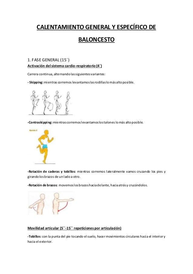 CALENTAMIENTO GENERAL Y ESPECÍFICO DE  BALONCESTO  1. FASE GENERAL (15´)  Activación del sistema cardio-respiratorio (4´) ...