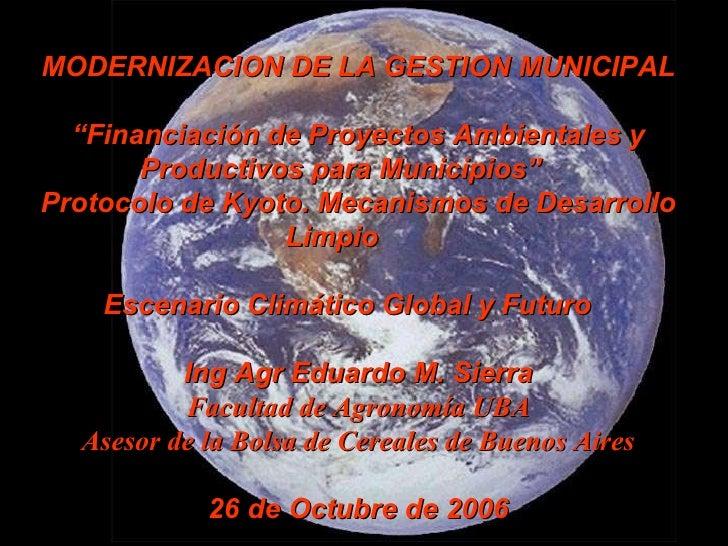 """MODERNIZACION DE LA GESTION MUNICIPAL """" Financiación de Proyectos Ambientales y Productivos para Municipios""""  Protocolo de..."""
