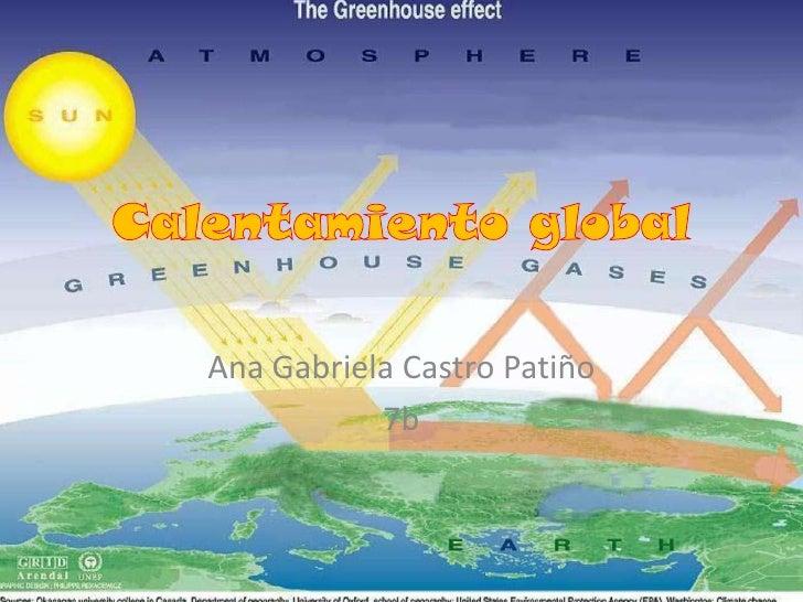 Ana Gabriela Castro Patiño           7b
