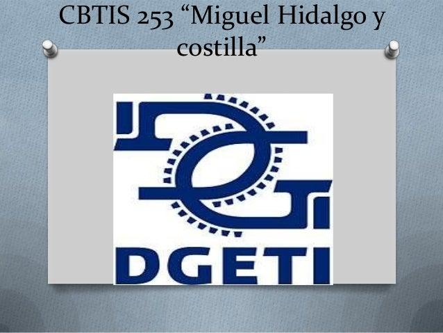 """CBTIS 253 """"Miguel Hidalgo y costilla"""""""