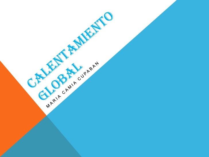 CONTENIDO:QUE ES EL CALENTAMIENTO GLOBAL?CAUSAS DEL CALENTAMIENTO GLOBALCONSECUENCIASCONSECUENCIAS 2CONSECUENCIAS 3CONSECU...