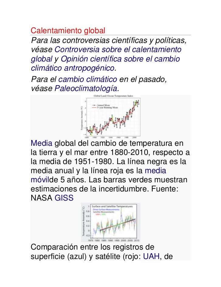 Calentamiento globalPara las controversias científicas y políticas,véase Controversia sobre el calentamientoglobal y Opini...
