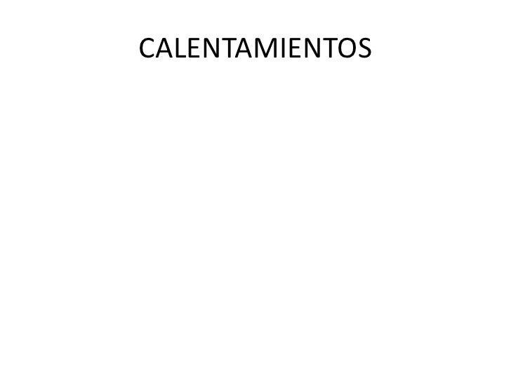 CALENTAMIENTOS