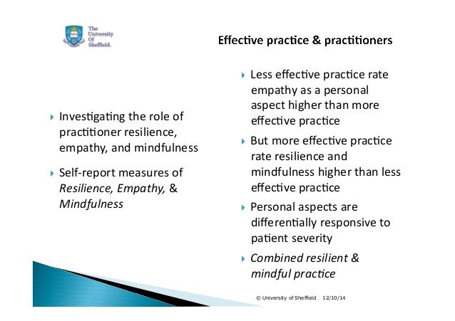  Less  effec1ve  prac1ce  rate  empathy  as  a  personal  aspect  higher  than  more  effec1ve  prac1ce   But  more  eff...