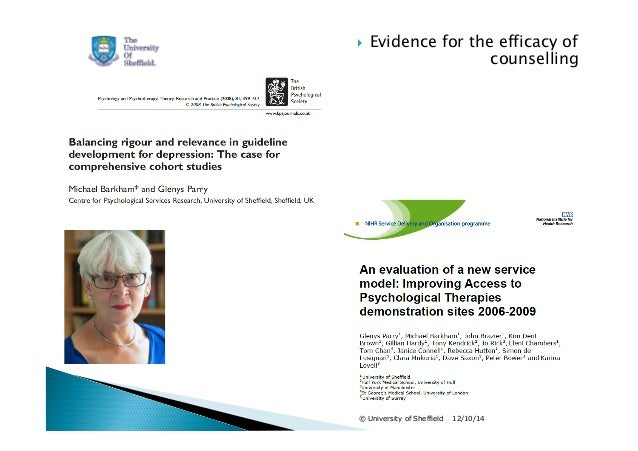  Evidence for the efficacy of  counselling  © University of Sheffield 12/10/14