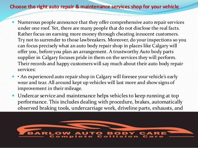 Choose the right auto repair & maintenance services shop for your vehicle  Numerous people announce that they offer compr...