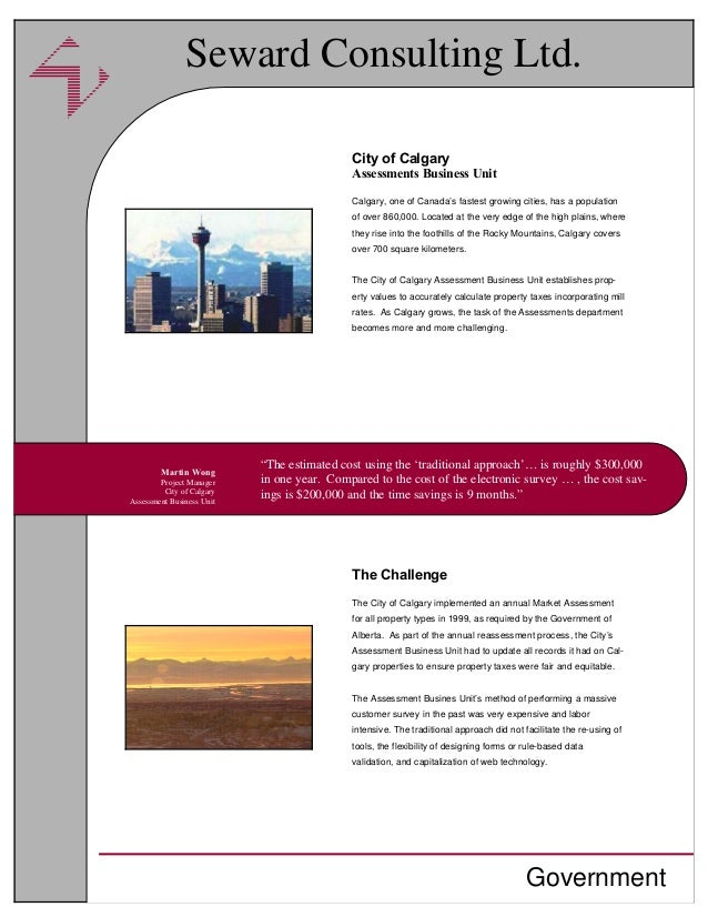 City of Calgary Assessments Business Unit Calgary, one of Canada's fastest growing cities, has a population of over 860,00...