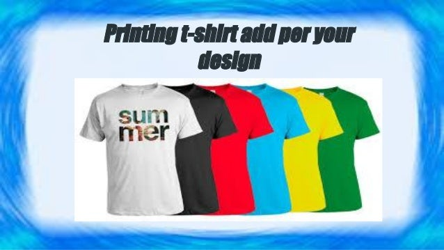 0188c859 Printing t-shirt add per your design ...