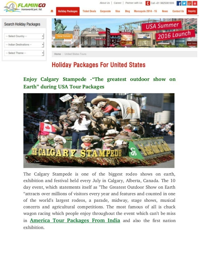 """Enjoy  Calgary  Stampede  """"The  greatest  outdoor  show  on Earth""""duringUSATourPackages The  Calgary  Stampe..."""