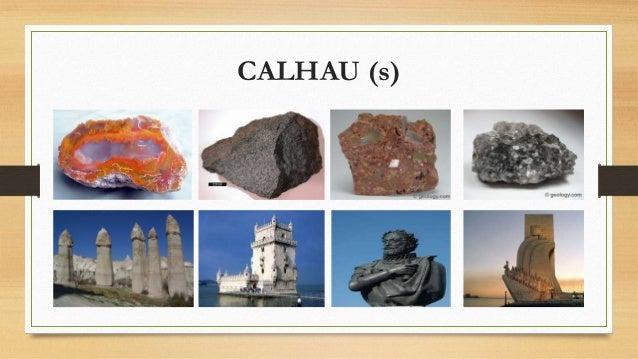 CALHAU (s)