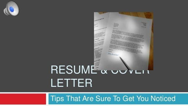 RESUME U0026 COVER LETTER Tips That Are Sure To Get You Noticed ...