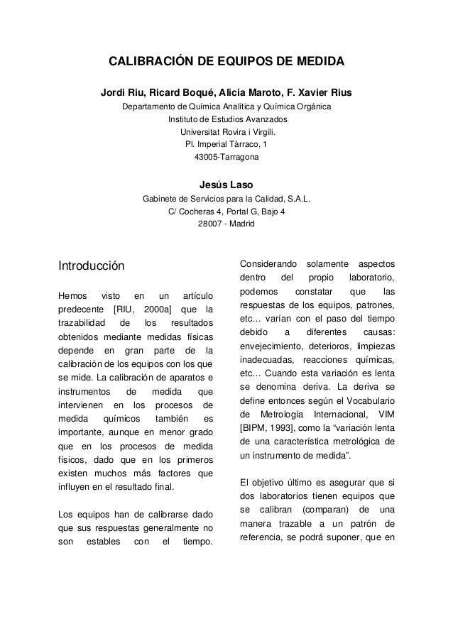 CALIBRACIÓN DE EQUIPOS DE MEDIDA           Jordi Riu, Ricard Boqué, Alicia Maroto, F. Xavier Rius                Departame...