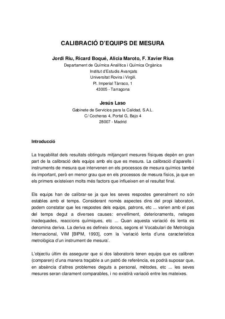 CALIBRACIÓ D'EQUIPS DE MESURA          Jordi Riu, Ricard Boqué, Alicia Maroto, F. Xavier Rius                Departament d...