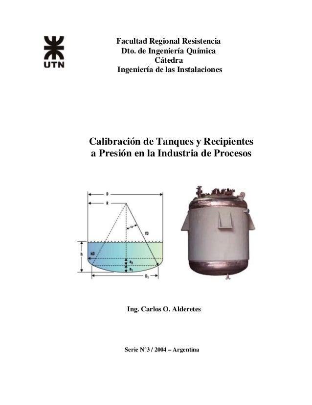 Calibraci n de tanques y recipientes en plantas de procesos for Diferencia entre tanque y estanque