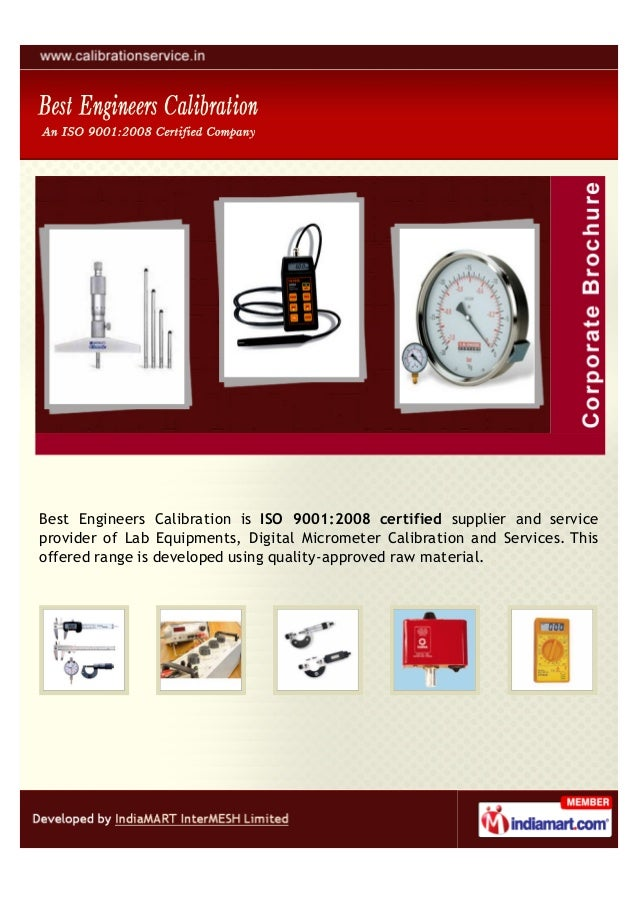 Best Engineers Calibration is ISO 9001:2008 certified supplier and serviceprovider of Lab Equipments, Digital Micrometer C...