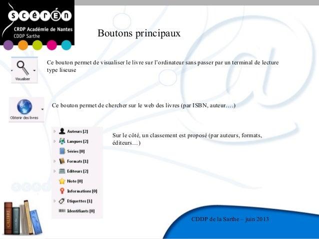 10CDDP de la MayenneCDDP de la Sarthe – juin 2013Boutons principauxCe bouton permet de visualiser le livre sur l'ordinateu...
