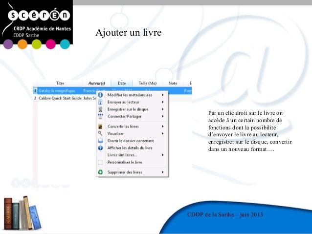 9CDDP de la MayenneCDDP de la Sarthe – juin 2013Ajouter un livrePar un clic droit sur le livre onaccède à un certain nombr...
