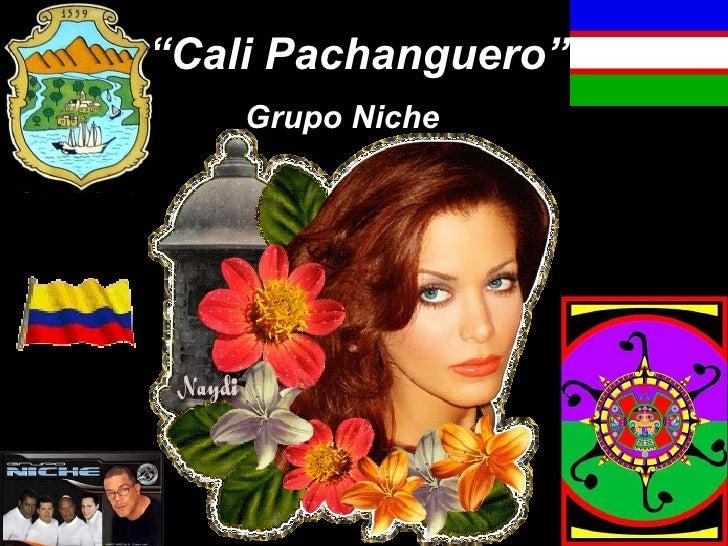 """ Cali Pachanguero"" Grupo Niche"