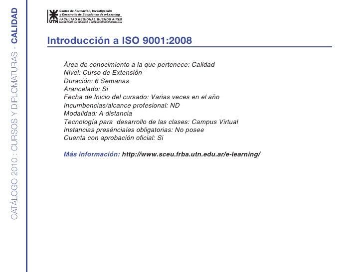 CATÁLOGO 2010 : CURSOS Y DIPLOMATURAS - Calidad                                                     introducción a iSO 900...