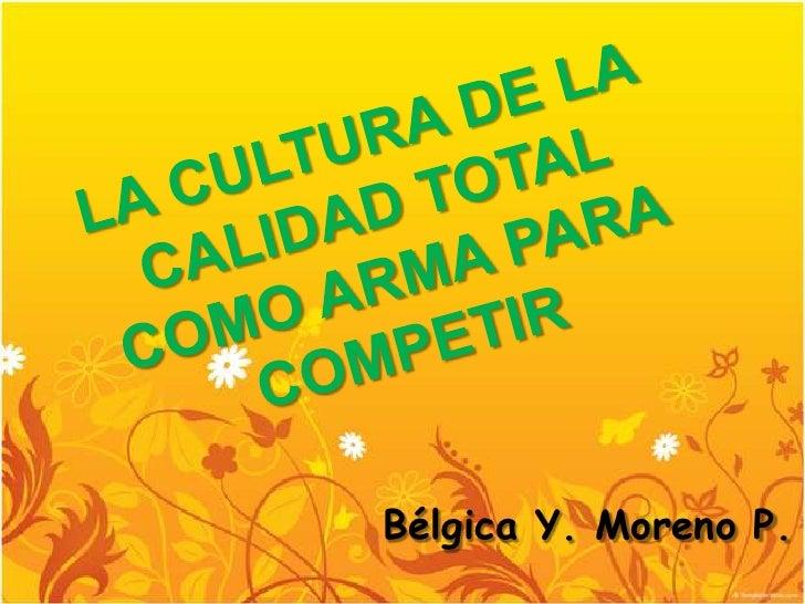 Bélgica Y. Moreno P.