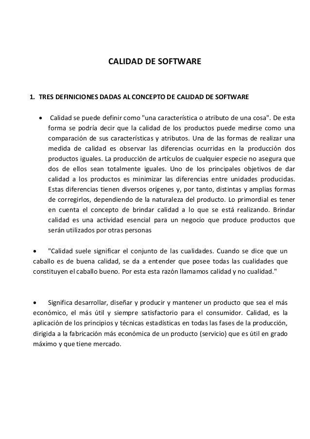 """CALIDAD DE SOFTWARE 1. TRES DEFINICIONES DADAS AL CONCEPTO DE CALIDAD DE SOFTWARE  Calidad se puede definir como """"una car..."""