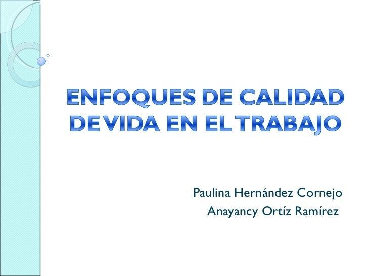 Paulina Hernández Cornejo Anayancy Ortíz Ramírez