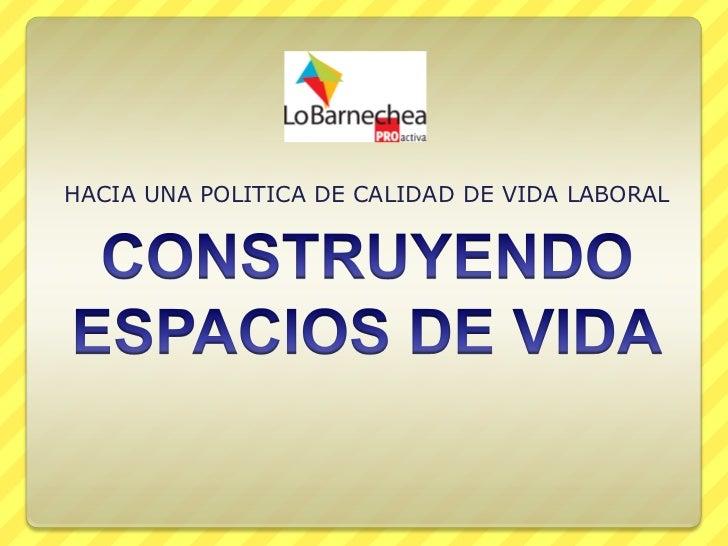 HACIA UNA POLITICA DE CALIDAD DE VIDA LABORAL