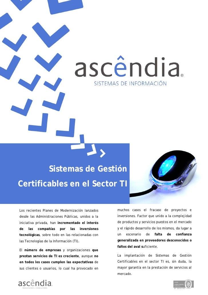 Sistemas de Gestión                          Protección de Datos Certificables en el Sector TI                            ...
