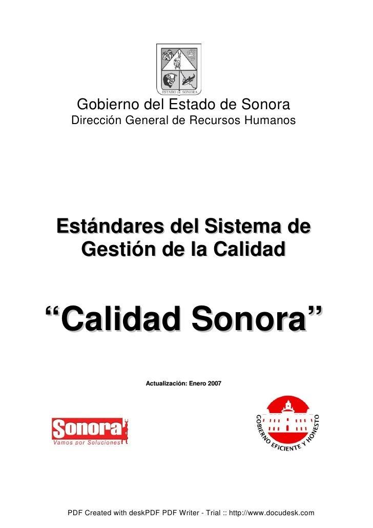 Gobierno del Estado de Sonora  Dirección General de Recursos Humanos     Estándares del Sistema de   Gestión de la Calidad...