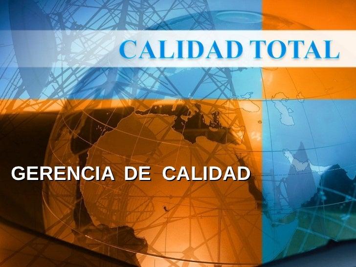GERENCIA   DE  CALIDAD