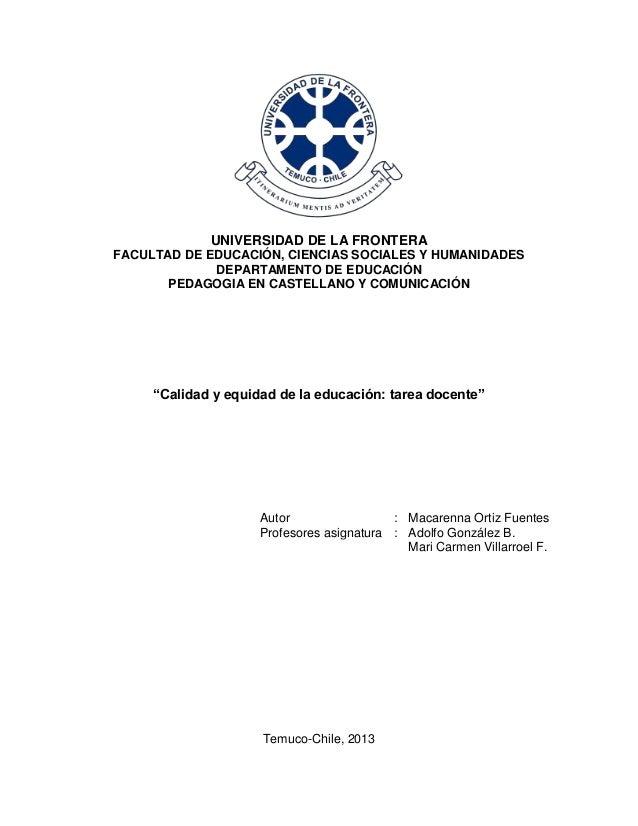 UNIVERSIDAD DE LA FRONTERA FACULTAD DE EDUCACIÓN, CIENCIAS SOCIALES Y HUMANIDADES DEPARTAMENTO DE EDUCACIÓN PEDAGOGIA EN C...