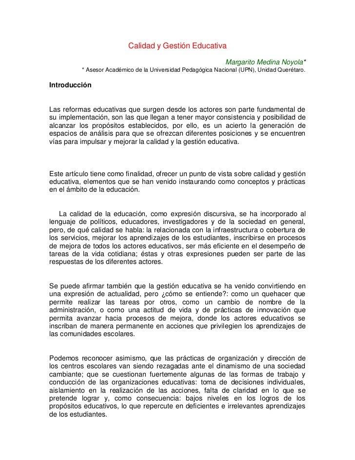 Calidad y Gestión Educativa<br />Margarito Medina Noyola** Asesor Académico de la Universidad Pedagógica Nacional (UPN), U...