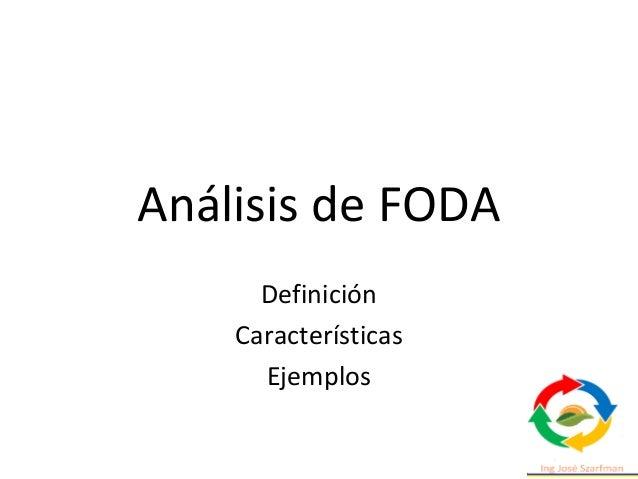 Análisis de FODA Definición Características Ejemplos