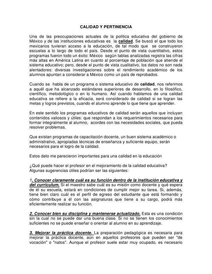 CALIDAD Y PERTINENCIA<br />Una de las preocupaciones actuales de la política educativa del gobierno de México y de las ins...