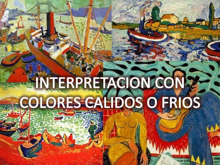 Álbum de fotografías<br />por Centor<br />INTERPRETACION CON<br />COLORES CALIDOS O FRIOS<br />