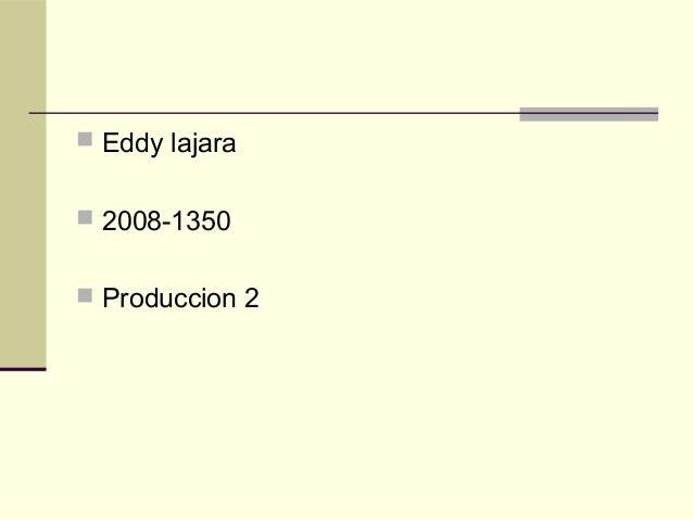  Eddy lajara 2008-1350 Produccion 2